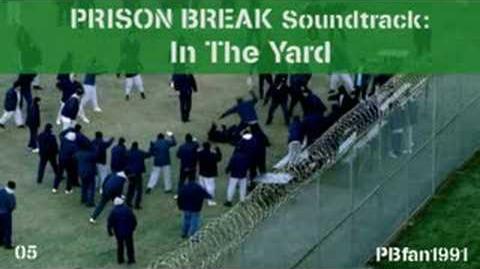 PRISON BREAK Soundtrack - 05. In The Yard