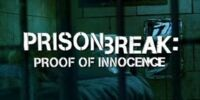 Prison Break: Proof of Innocence