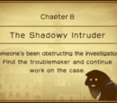 The Shadowy Intruder