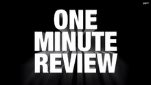 Oneminutereview