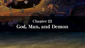 Chapter 22 - God, Man, and Demon