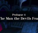 Prologue 4: The Man The Devils Fear