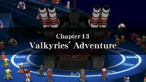 Chapter 13 - Valkyries' Adventure
