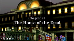 Chapter 21 - The House of the Dead