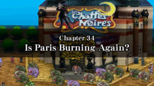 Chapter 34 - Is Paris Burning Again?