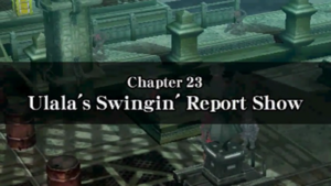 Chapter 23 - Ulala's Swingin' Report Show