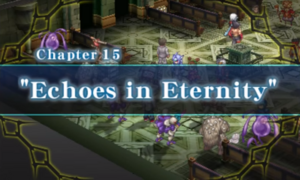 Chapter 15 - Echoes in Eternity
