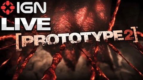 Prototype 2 - IGN Live