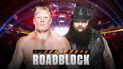Roadblock 2016 Lesnar v Bray