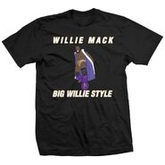 Willie Mack Big Willie Style Shirt