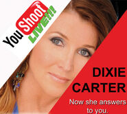 YouShoot with Dixie Carter