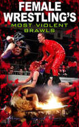 Female Wrestlings Most Violent Brawls