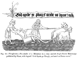 Ploughmen Fac simile of a Miniature in a very ancient Anglo Saxon Manuscript published by Shaw with legend God Spede ye Plough and send us Korne enow