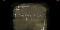 Sasha's First Loss