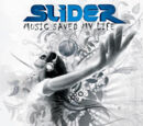 Slider - Music Saved My Life