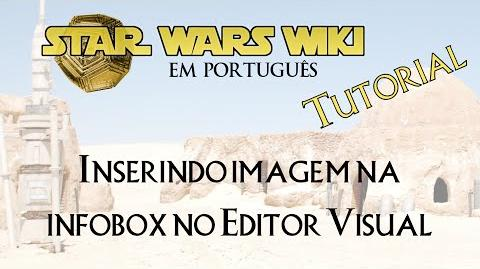 TUTORIAL Inserindo imagem na infobox no Editor Visual