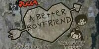 A Better Boyfriend