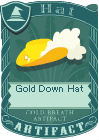Gold down hat