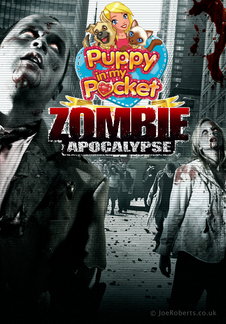 Puppy In My Pocket. Zombie Apocalypse