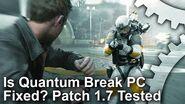 Is Quantum Break PC Fixed? Patch 1