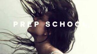PREP SCHOOL - COME AS YOU ARE