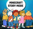 Minecraft Story Mode as Arthur-PBS Kids Blowout