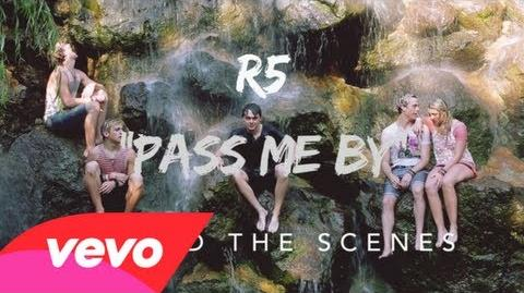 R5 - Pass Me By - Behind the Scenes