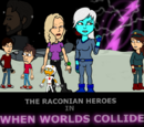 Raconian Heroes: When Worlds Collide