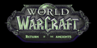 World of Warcraft - Return of the Ancients