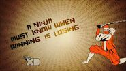 A ninja muct know when winning is losing