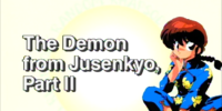 The Demon from Jusenkyo, Part II