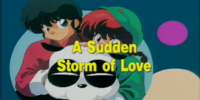 A Sudden Storm of Love