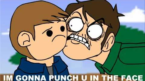 Eddsworld - IM GONNA PUNCH U IN THE FACE