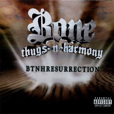 File:Bone Thugs-N-Harmony Album- btnhRESURRECTION.jpg