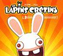 The Lapins Cretins: Bwaaaaaaaaah!