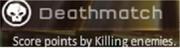 Deathmatch