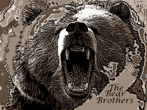 The Bear Brothers .2
