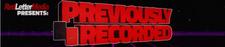 Previously Recorded Logo