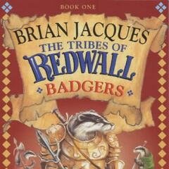 The Tribes of Redwall: Badgers