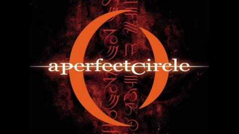 A Perfect Circle - Counting Bodies Like Sheep to the Rhythm of the War Drums-0