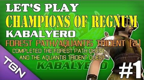 Let's Play Champions Of Regnum - Kabalyero Ep 1 - Forest Path Aquantis Trident Part 2 TGNArmy