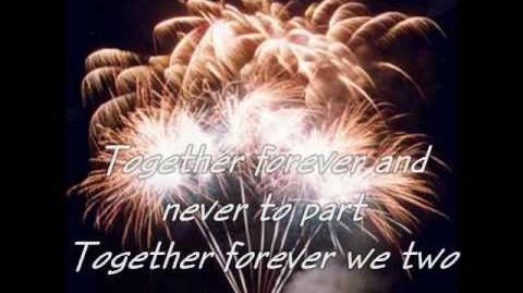 TOGETHER FOREVER Rick Astley w Lyrics