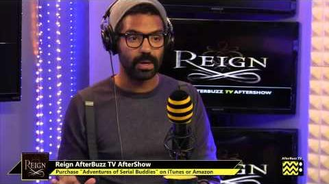"Reign After Show Season 1 Episode 6 ""Chosen"" AfterBuzzTV-0"