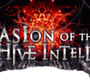 Invasion of the Hive Intellect