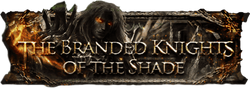 The Branded Knights of the Shade banner