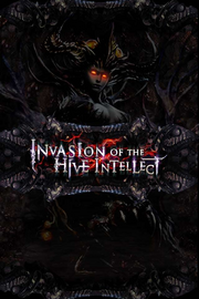 Invasion of the Hive Intellect Loading