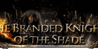 The Branded Knights of the Shade