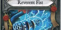 Reverent Fist
