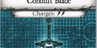 Conduit Blade