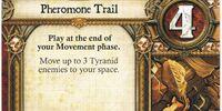 Pheromone Trail
